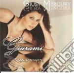 Giusy Mercury - Giurami cd musicale di Giusy Mercury