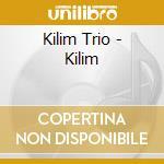 KILIM cd musicale di KILIM TRIO