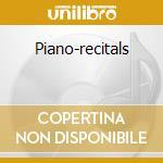 Piano-recitals cd musicale di Claudio Arrau