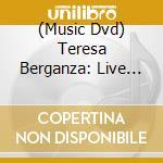 Teresa Berganza - Live In Concert cd musicale di Teresa Berganza
