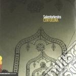 Salentorkestra - Centueuna cd musicale di Salentorkestra