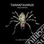 Tarantavirus - Lu_ragno Arricchito cd musicale di TARANTAVIRUS CESARE DELL'ANNA