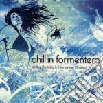 Formentera Chill:in - Compilation cd musicale di ARTISTI VARI