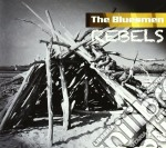 Rebels cd musicale di Bluesmen The