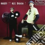 Kontrasto - Bravi ! Bel Disco ! cd musicale di Kontrasto