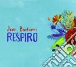 Joe Barbieri - Respiro cd musicale di Joe Barbieri