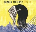 Drunken Butterfly - Epsilon cd musicale di Butterfly Drunken