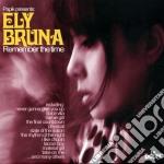 Ely Bruna - Remember The Time cd musicale di Ely Bruna