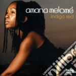 Amana Melome' - Indigo Red cd musicale di Amana Melome