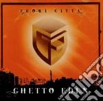 Ghetto Eden - Fuori Citta' cd musicale di Eden Ghetto