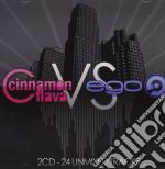 Artisti Vari - Cinnamon Flava Vs Ego cd musicale di ARTISTI VARI