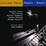 Giuliano Perin - Passion & Reason cd musicale di PERIN GIULIANO