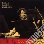 Paolo Botti Quartet - Looking Back cd musicale di PAOLO BOTTI QUARTET