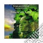 Tempo Permettendo Feat. Jeff Gardner - Forever And A Day cd musicale di TEMPO PERMETTENDO FE