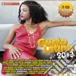 Gusto Latino 2013 cd musicale di Artisti Vari
