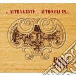 Blue Staff - Altra Gente Altro Blues cd musicale di Staff Blue
