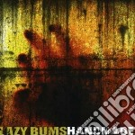 Lazy Bums - Handmade cd musicale di Bums Lazy