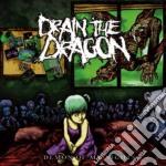 Drain The Dragon - Demon Of My Nights cd musicale di Drain the dragon