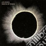 J.w.pozoj - Birth Of Pozoj cd musicale di J.w.pozoj