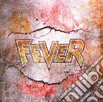 Fever - Fever cd musicale di Fever
