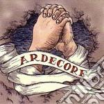 Ardecore - Ardecore cd musicale di Ardecore