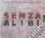 Collettivo Bassesfer - Senza Alibi cd musicale di Bassesfer Collettivo