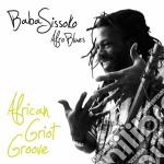 Baba Sissoko - African Griot Groove cd musicale di Baba Sissoko