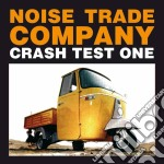 Noise Trade Company - Crash Test One cd musicale di NOISE TRADE COMPANY