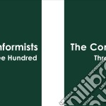 Conformists - Three Hundred cd musicale di CONFORMISTS