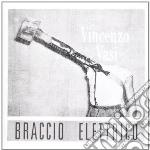 Vasi, Vincenzo - Braccio Elettrico cd musicale di Vincenzo Vasi