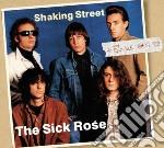 Sick Rose - Shaking Street + Doubleshot cd musicale di Rose Sick