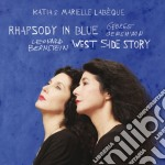 Katia & Marielle Labeque - Rhapsody In Blue - West Side Story cd musicale di Labeque katia & mari