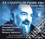 Le canzoni di padre pio cd musicale di Giuseppe Cionfoli