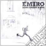 Emiro - Song Trent' Anne cd musicale di EMIRO