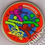 Pooh - Musica Dentro cd musicale di Pooh