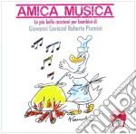Giovanni Caveziel / Roberto Piumini - Amica Musica cd musicale di Caviziel/piumini