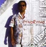 Etnoritmo - Dall'Acustico All Elettrico cd musicale di ETNORITMO