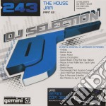 Dj Selection 243 - The House Jam Part 62 cd musicale di AA.VV.