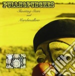 Pullnopunches - Shooting Stars And Marshmallow cd musicale di Pullnopunches