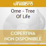 Orne - Tree Of Life cd musicale di Orne