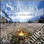 Sinestesia - Day After Flower cd musicale di SINESTESIA