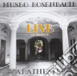 Museo Rosenbach - Zarathustra Live In Studio cd musicale di Rosenbach Museo