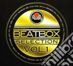 Beatbox Selection Vol.1 cd musicale di ARTISTI VARI