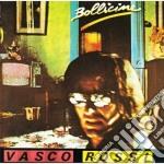 Vasco Rossi - Bollicine cd musicale di Vasco Rossi