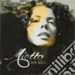 Mietta - Due Soli cd musicale di Mietta
