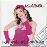 Isabel - Un Volo Di Farfalla cd musicale di Isabel