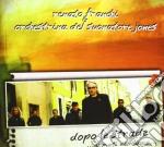 Renato Franchi & Orchestra Del Suonatore Jones - Dopo Le Strade....Appunti Di Viaggio cd musicale di Renato Franchi