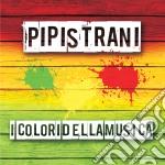 Pipistrani - I Colori Della Musica cd musicale di Pipistrani