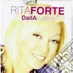 Rita Forte - Dallacustico cd musicale di Rita Forte
