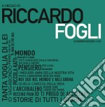 Riccardo Fogli - Il Meglio cd musicale di Riccardo Fogli